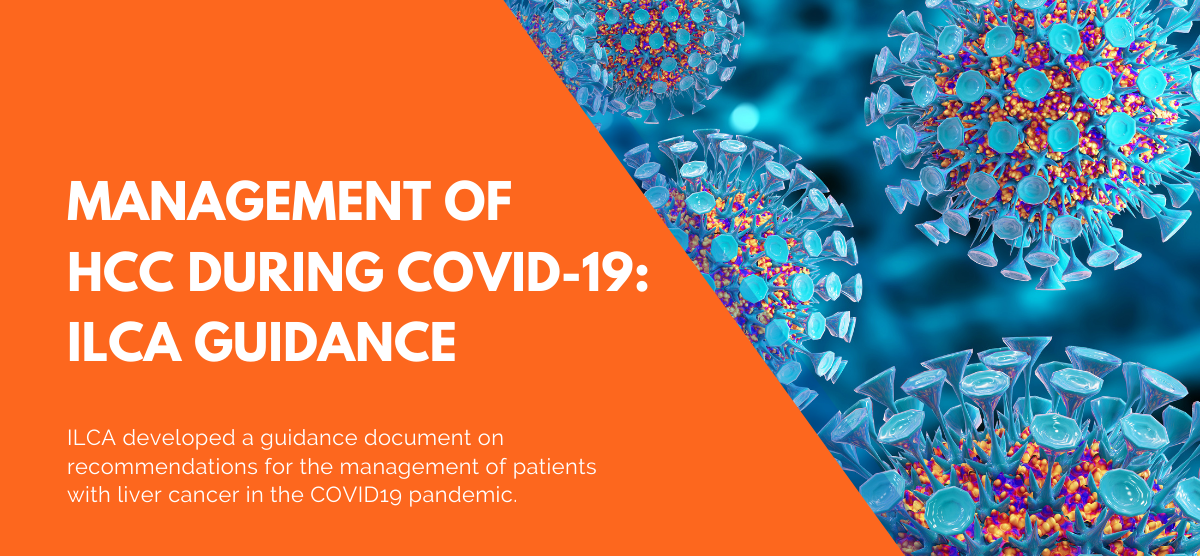 Management Of HCC During COVID-19: ILCA Guidance